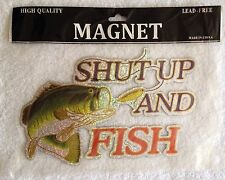 """Auto ~ Truck ~ Car ~ Magnet (Shut Up and Fish 8.75"""" x 5.5"""")"""