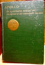 ART HISTORY, APOLLO:MANUAL OF HISTORY OF ART THROUGHOUT THE AGES,S. Reinach