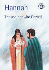 """""""VERY GOOD"""" Hannah: The Mother who Prayed (Bible Time), MacKenzie, Carine, Book"""