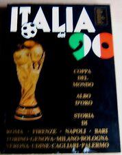 LIBRO=ITALIA DEL 90=COPPA DEL MONDO ALBO D'ORO STORIA DELLE 12 CITTA MONDIALI