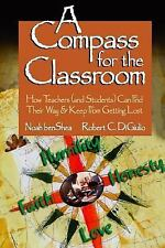 A Compass for the Classroom: How Teachers (and Students) Can Find Their Way &