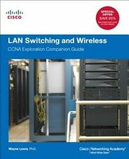LAN Switching and Wireless: CCNA Exploration Companion Guide (Cisco Networking