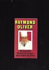 De la table de tous les jours aux repas de fêtes Raymond Oliver REF E36