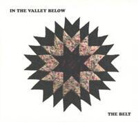 The Belt von In The Valley Below (2013), Digipack, Neu OVP, CD