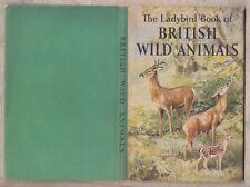 LADYBIRD SERIES 536 = GEORGE CANSDALE = LADYBIRD BOOK OF BRITISH WILD ANIMALS =