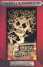 Burnt Offerings: 7 (Anita Blake, Vampire Hunter, Novels),Laurell K. Hamilton