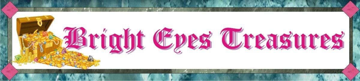 Bright Eyes Treasures