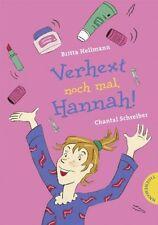 Verhext noch mal, Hannah! von Chantal Schreiber, Britte Hellmann NEU