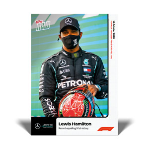 Topps Now Formula 1 - Card 006 - Lewis Hamilton - Record-Equalling 91st Victory