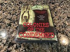 Colonies Of The Condemned New Sealed DVD! Alcatraz, Devils Island, Botany Bay!