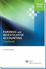 Case studies in forensic accounting and fraud auditing by D. Larry Crumbley, Wi