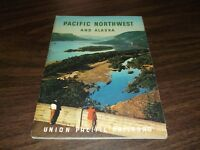 MARCH 1957 UNION PACIFIC PACIFIC NORTHWEST AND ALASKA BOOKLET