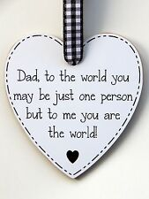 Dad to the world you may be just one person.. Plaque - Black - Father's Day Gift