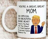 Trump Mom Mug For Mom Gifts For Mom Coffee Mug Funny Mothers Day Mom Cup