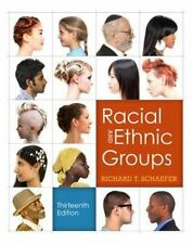 Racial And Ethnic Groups by Richard T Schaefer USED