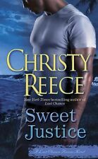 NEW - Sweet Justice: A Last Chance Rescue Novel by Reece, Christy