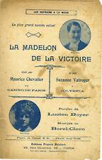 """""""LA MADELON DE LA VICTOIRE par Maurice CHEVALIER"""" Partition originale 1921"""