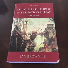 IAN BROWNLIE, OXFORD, PRINCIPLES OF PUBLIC INTERNATIONAL LAW. 5TH ED. 0198762992
