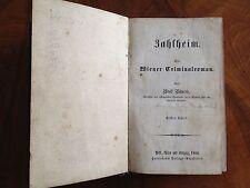 Bäuerle: Zahlheim. Ein Wiener Criminalroman, 1856, alle 5 Teile in einem Band