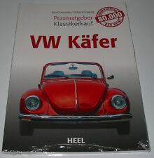 Praxis Ratgeber Klassikerkauf VW Käfer 1300 1500 1302 S + Cabrio 1945 - 2003 NEU