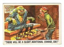 1959 You'll Die Laughing Trading Card #61 - There Will Be A Slight Additional Ch