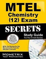 MTEL Chemistry (12) Exam Secrets Study Guide: MTEL Test Review for the Massachu