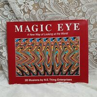 Magic Eye A New Way of Looking at the World by N E Thing Enterprises Hardcover
