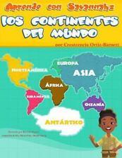 Aprende con Savannah : Los Continentes Del Mundo by Crestcencia L....