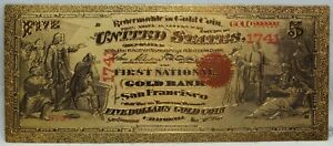 """1870 $5 Gold Bank San Francisco 1741 Novelty 24K Plated Note Bill 6"""" LG335"""