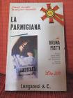 Bruna Piatti - La Parmigiana Ed.Longanesi & C. 1966