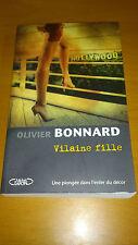 Vilaine fille - Olivier Bonnard - Michel Lafon