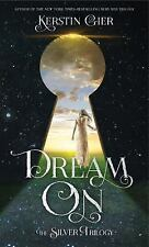 The Silver Trilogy: Dream On 2 by Kerstin Gier (2016, Hardcover)