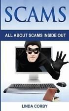 Scam: Scams : All about Scams by Linda Corby (2015, Paperback, Large Type)