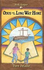 Odus and the Long Way Home by Dare DeLano (2014, Paperback)