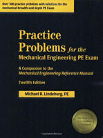 PE Mechanical Engineering Practice Problems by Michael Lindeburg