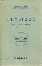LIVRE - PHYSIQUE  CLASSES de SECONDE  - MAGNARD 1950