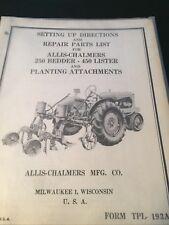 Original ALLIS-CHALMERS  250 Bedder 450 Lister TPL-193A Manual  AC