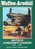 Waffen-Arsenal 133 Deutsche Sturzkampfflugzeuge Junkers Ju 87 Stuka&Ju 88/Fotos