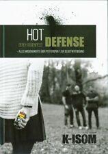 Hot Defense Pfefferspray Technik Zweikampf Selbstverteidigung Notwehr K-ISOM