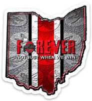 """O.S.U. Ohio State University Buckeyes """"OSU Forever-Not Just When We Win"""" MAGNET"""
