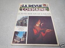 LA REVUE LORRAINE POPULAIRE N° 24 le musée historique lorrain octobre 1978 *