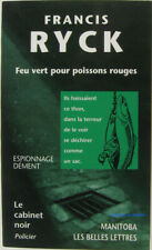 Feu vert pour poissons rouges Francis Ryck 2000