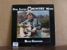 BUZZ GERTSON, GOD LOVES COUNTRY MUSIC -PRIVATE IDAHO LP
