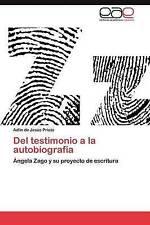 Del testimonio a la     autobiografía: Ángela Zago y su proyecto de escritura (S