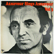 CHARLES AZNAVOUR Aznavour Sings Aznavour Vol.3 LP 1972 POP VOCAL NM- NM-