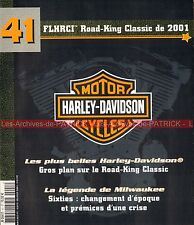 HARLEY DAVIDSON FLHRCI 1450 Road King Classic 2001 ; HD Les Années 60 MOTO