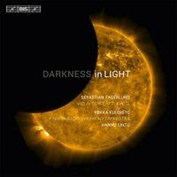 Pekka Kuusisto - Fagerlund:Darkness In Light [Hannu Lintu, Pekka [CD]