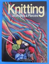 Knitting with Bits and Pieces Project Patterns for Leftover Yarn Jeanne Stauffer