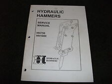 Huskie hydraulic hammers HH750 HH1000 service manual