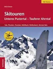 Skitouren: Unteres Pustertal – Tauferer Ahrntal von Ulrich Kössler (2015, Taschenbuch)